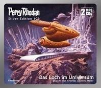 Perry Rhodan Silber Edition 109: Das Loch im Universum (2 MP3-CDs)