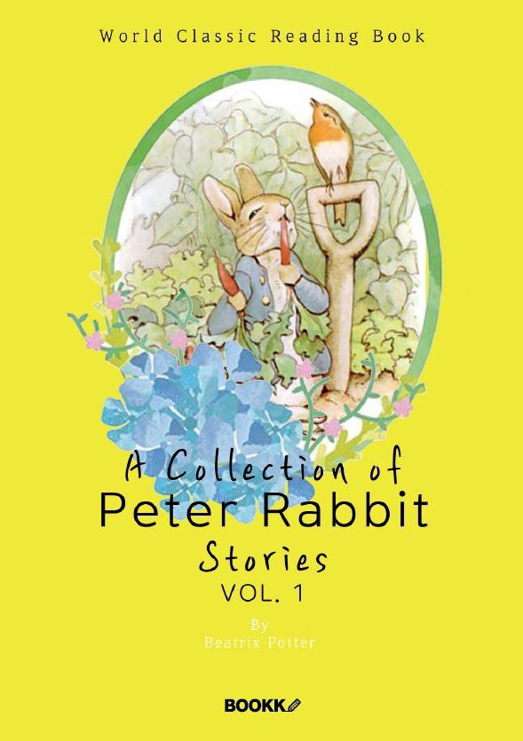 피터 래빗 이야기 모음 1집 (베아트릭스 포터 콜렉션 컬러판) : A Collection of Peter Rabbit Stories, vo