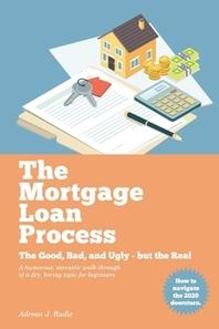 The Mortgage Loan Process, 1