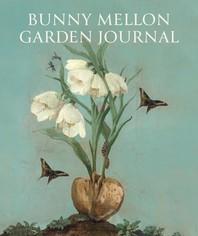 Bunny Mellon Garden Journal