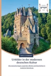 Urbilder in der modernen deutschen Kultur