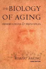 Biology of Aging : Observations And Principles