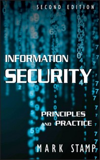 Information Security: Principles And Practice, Second Edition