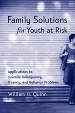 Family Solutions for Youth at Risk