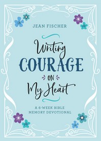 Writing Courage on My Heart