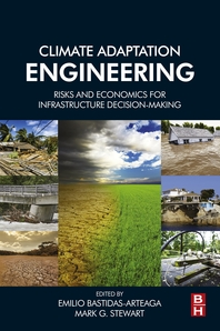 Climate Adaptation Engineering  Risks and Economics for Infrastructure Decision-Making