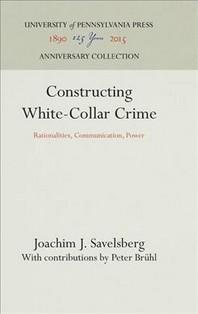 Constructing White-Collar Crime