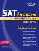 Kaplan SAT Advanced : Your Only Guide to a 2400