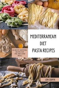 Mediterranean Diet Pasta Recipes