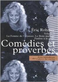Comedies Et Proverbes Volume I La Femme De L'Aviateur, Le Beau Mariage, Pauline A La Plage