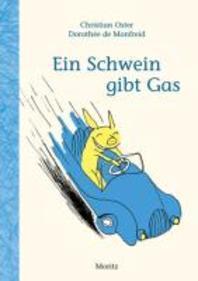 Ein Schwein gibt Gas