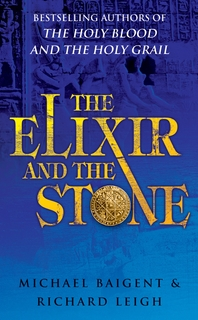 The Elixir And The Stone  The Tradition of Magic and Alchemy