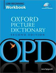 Oxford Picture Dictionary : Low Beginning Workbook