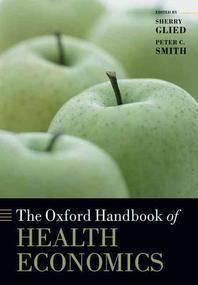 The Oxford Handbook of Health Economics