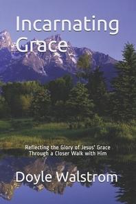 Incarnating Grace