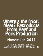 Where's the (Not) Meat? Byproducts From Beef and Pork Production