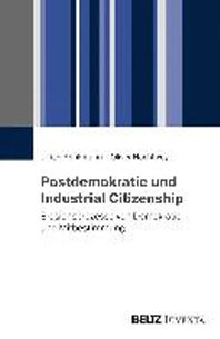 Postdemokratie und industrielle Beziehungen