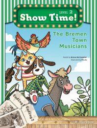 Show Time! Level 2: The Bremen Town Musicians 세트(SB+WB)