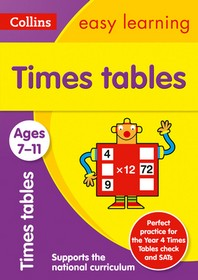 Collins Easy Learning Age 7-11 -- Times Tables Ages 7-11