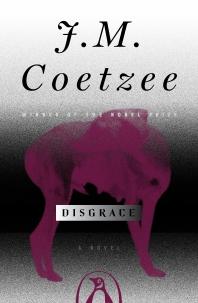 Disgrace (2001 ALA Notable Books Winner)