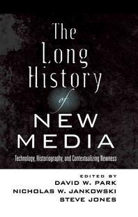 The Long History of New Media