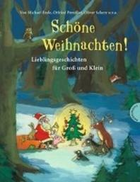 Sch?ne Weihnachten! Lieblingsgeschichten f?r Groß und Klein