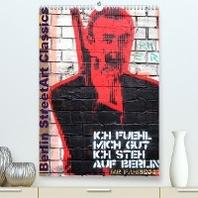 Berlin StreetArt Classics (Premium, hochwertiger DIN A2 Wandkalender 2022, Kunstdruck in Hochglanz)
