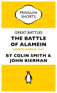 Great Battles  The Battle of Alamein  North Africa 1942