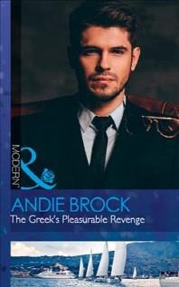 Greek's Pleasurable Revenge (Secret Heirs of Billionaires, B