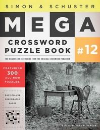 Simon & Schuster Mega Crossword Puzzle Book #12, 12