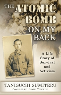 The Atomic Bomb on My Back