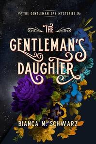 The Gentleman's Daughter, 2