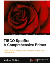 Tibco Spotfire-A Comprehensive Primer