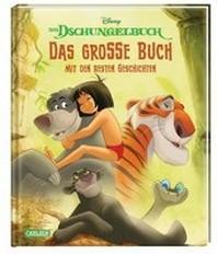 Disney: Das Dschungelbuch - Das grosse Buch mit den besten Geschichten