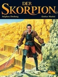 Der Skorpion 13: Skorpion 13