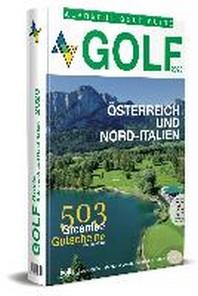 Golf Guide ?sterreich und Nord-Italien 2020