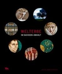 Welterbe in Sachsen-Anhalt
