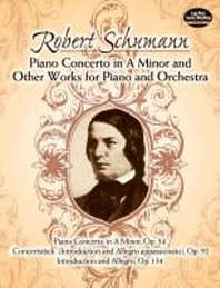 Piano Concerto in a Minor and Other Works for Piano and Orchestra