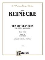 Ten Little Pieces (Petits Morceaux), Op. 122a