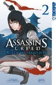 Assassin's Creed - Blade of Shao Jun 02
