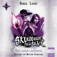 Skulduggery Pleasant 14 - Tot oder lebendig