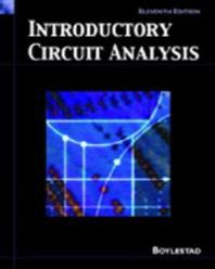 Laboratory Manual to Accompany Introductory Circuit Analysis. 11/E