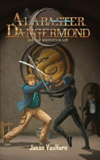 Alabaster Dangermond and the Serpent's Blade
