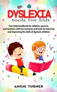Dyslexia - Tools for kids