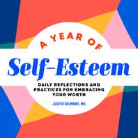 A Year of Self-Esteem