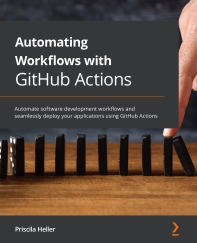 Automating Workflows with GitHub Actions