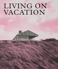 Living on Vacation