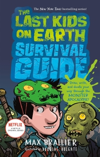 The Last Kids on Earth Survival Guide ( Last Kids on Earth )