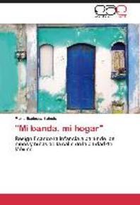 """Mi Banda, Mi Hogar"""