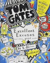 Excellent Excuses (and Other Good Stuff). by Liz Pichon
